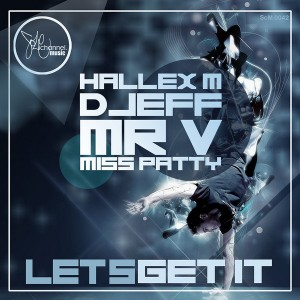 Hallex M, Mr. V, Djeff & Miss Patty - Let's Get It [SOLE Channel]