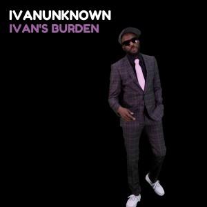 Ivanunknown - Ivan's Burden [DNH]
