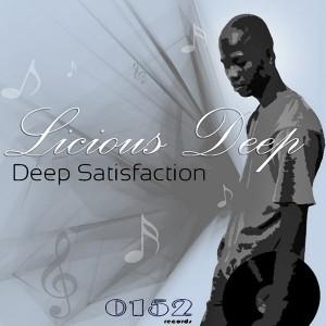 Licious Deep - Deep Satisfaction Part 1 [0152 Records]