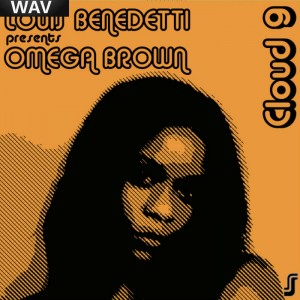 Louis Benedetti presents Omega Brown - Cloud 9 [Soulful Sessions]