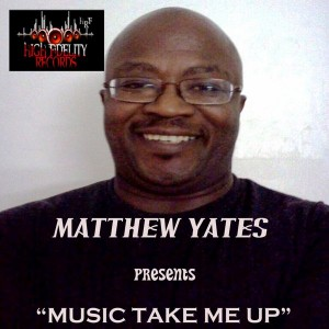Matthew Yates - Music Take Me Up [High Fidelity Productions]
