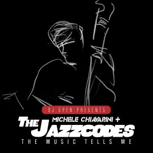 Michele Chiavarini & The Jazzcodes - The Music Tells Me [Quantize Recordings]