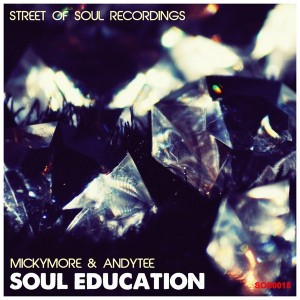 Micky More & Andy Tee - Soul Education [Street of Soul]