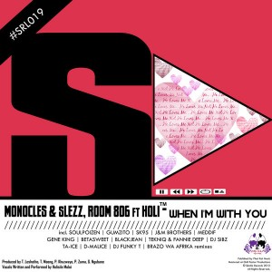 Monocles & Slezz & Room 806 feat.Holi - When I'm With You [Skalla Records]