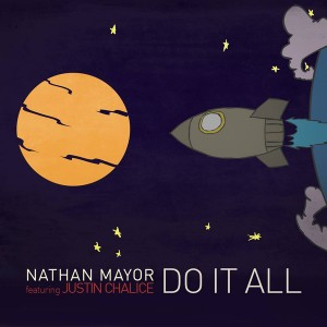 Nathan Mayor feat Justin Chalice - Do It All [Soul Candi]