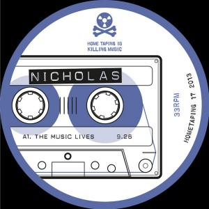 Nicholas - The Music Lives [Home Taping Is Killing Music]