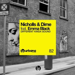 Nicholls & Dime - Different Kinda Sound [Urbana]