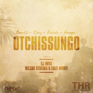 Over12, EJay, Kaculo, Hagga - Otchissungo [Tainted House]