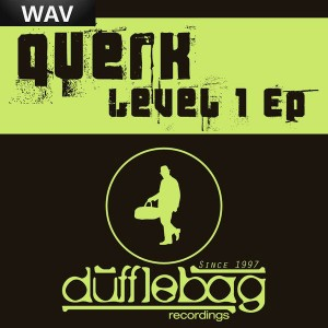 Querk - Level 1 EP [Dufflebag Recordings]