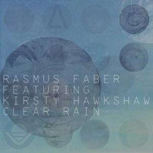 Rasmus Faber feat. Kirsty Hawkshaw - Clear Rain [Farplane]