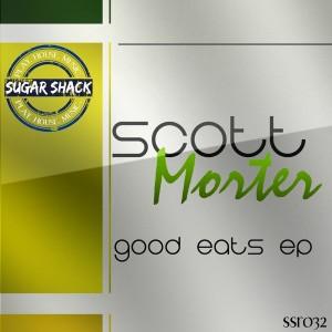Scott Morter - Good Eats EP [Sugar Shack Recordings]