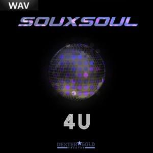 Souxsoul - 4 U [Dexter & Gold]