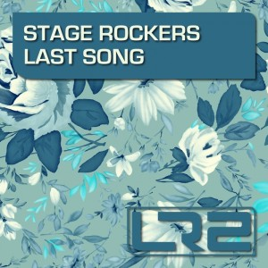 Stage Rockers - Last Song [LR2]