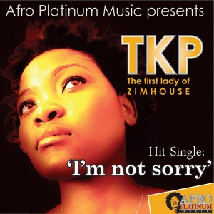 TKP - I'm Not Sorry [Afro Platinum Music]
