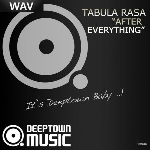 Tabula Rasa - After Everything [Deeptown Music]