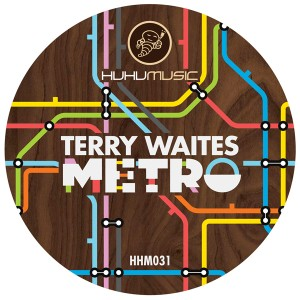 Terry Waites - Metro [Huhu Music]