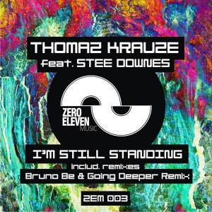 Thomaz Krauze feat. Stee Downes - I'm Still Standing (Remixes) [Zero Eleven Music]