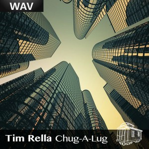 Tim Rella - Chug-A-Lug [Caboose]