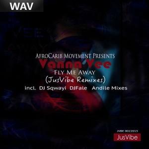 Vanna Vee - Fly Me Away JusVibe