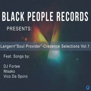 Various Artists - Black People Records Presents Langerrr  Soul Provider Credence Selections Vol. 1 [Black People Records]