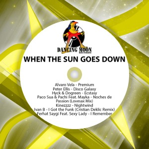 Various Artists - When the Sun Goes Down [Dancing Moon]