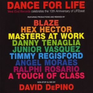 Various - Dance For Life  West End Records Celebrates The 10th Anniversary Of LIFEBeat [West End]