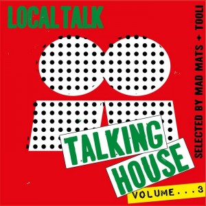 Various - Talking House Vol 3 [Local Talk]