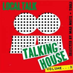 Various - Talking House Vol 3 [Local Talk]