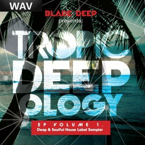 Various - Tropic Deepology EP Vol 1 [JusVibe]