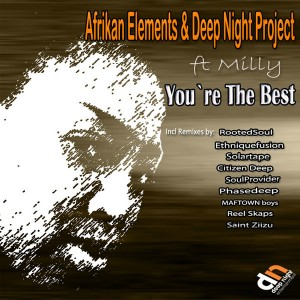 Afrikan Elements & Deep Night Project  - You`re The Best [Deep Night Entertainment]