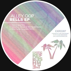 Alley Oop - Bells EP [Exotic Refreshment]