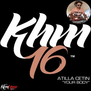 Atilla Cetin - Your Body [KleenHouse]