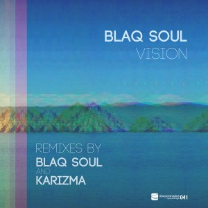 Blaq Soul - Vision (Remixes By Karizma & Blaq Soul) [Deeper Shades Recordings]