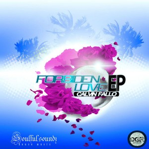 Calvin Fallo - Forbidden Love EP [Deep Ground Recordings]