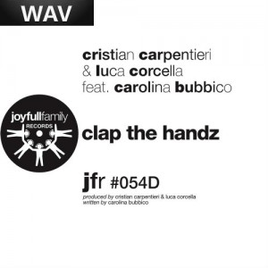 Cristian Carpentieri & Luca Corcella - Clap The Handz [Joyfull Family]