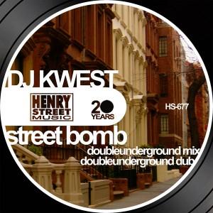 DJ Kwest - Street Bomb [Henry Street Music]
