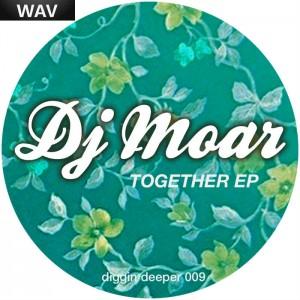 DJ Moar - Together EP [Diggin Deeper]