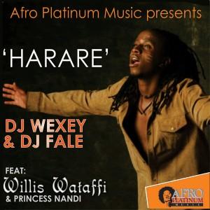 DJ Wexey feat. Willis Wataffi & Princess Nandi - Harare [Afro Platinum Music]