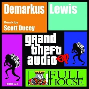 Demarkus Lewis - G.T.A. EP [Full House Digital Recordings]