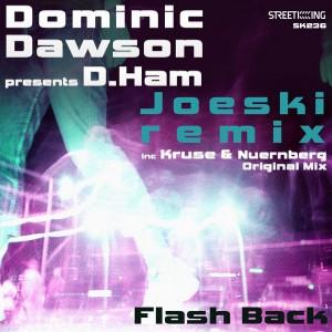 Dominic Dawson pres. D.Ham - Flashback [Street King]