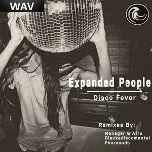 Expanded People - Disco Fever (remixes) [Natural Essence]