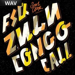 FSQ - Zulu Congo Call [Soul Clap Records]