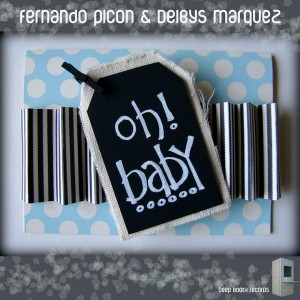 Fernando Picon & Deibys Marquez - Oh Baby [DEEP BOOTH RECORDS]