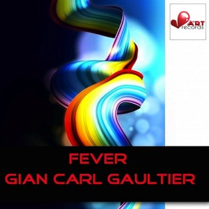 Gian Carl Gaultier - Fever [Beat Art Records]
