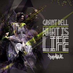 Grant Dell - What Is Life [Blockhead]