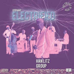 Han Litz Group - Epiphany Electrified [Unconditional Sound]