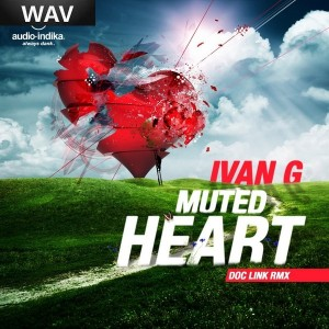 Ivan Gregory - Muted Heart [Audio-Indika]