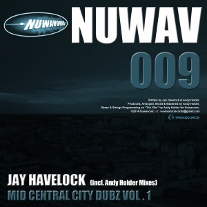 Jay Havelock - Mid Central City Dubz Vol.1 (Andy Holder Mixes) [Nuwavonic]