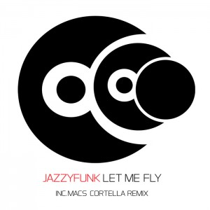 Jazzyfunk - Let Me Fly [D2]