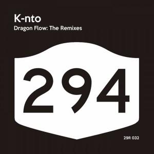 K-nto - Dragon Flow The Remixes [294 Records]